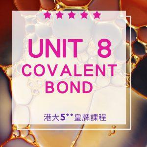 Unit 8. Covalent Bond Part A 共價鍵 1