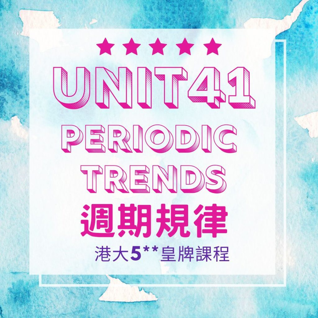 Unit 41. Periodic Trends in Elements and Transition Metals???? 2